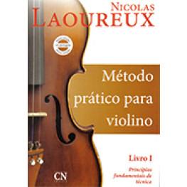 MÉTODO PRÁTICO P/ VIOLINO - NICOLAS LAOUREUS VOL. 1