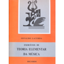 EXERCICIOS DE TEORIA ELEMENTAR DA MUSICA / OSVALDO LACERDA -RB0801
