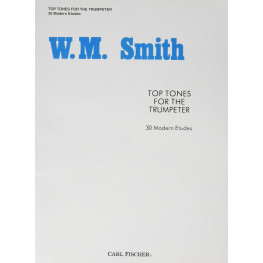 TOP TONES FOR THE TRUMPETE - W. M. SMITH 30 M.ETUDES
