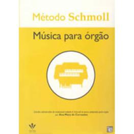 METODO SCHMOLL MUSICA PARA ORGAO - 419-M